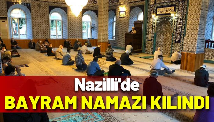 Nazilli'de Ramazan Bayramı namazı kılındı