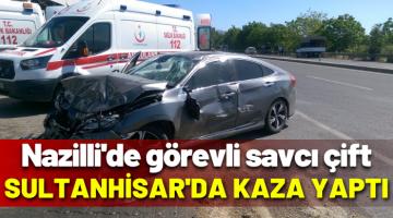 Nazilli'de görevli savcı çift kaza yaptı!